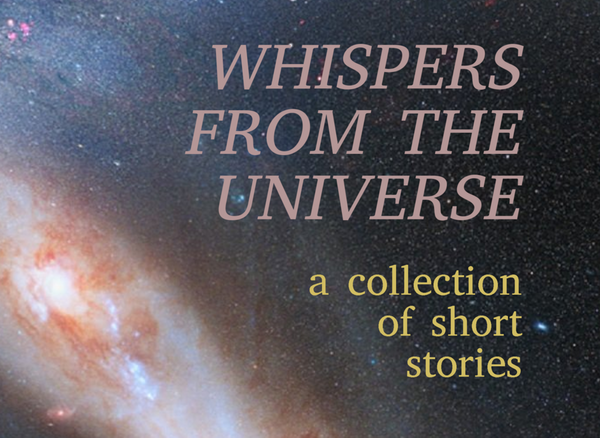 Whispers from the Universe